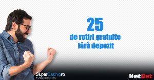 casino online 25 rotiri gratuite netbet
