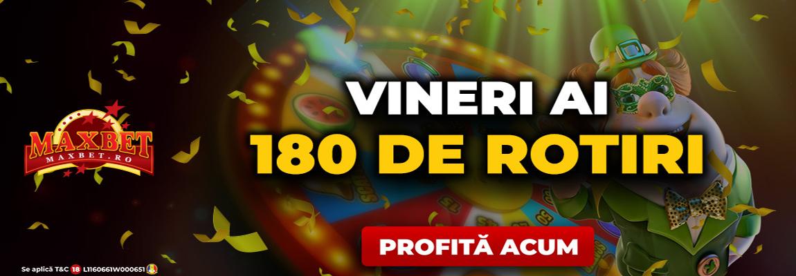 oferta 180 runde gratuite maxbet casino vineri