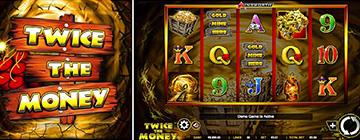 Twice The Money slot gratis