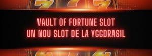 noul slot Vault of Fortune de la Yggdrasil