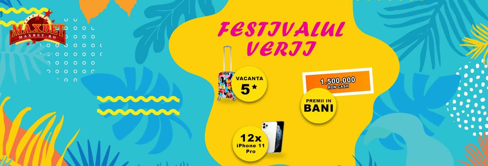 festivalul verii maxbet