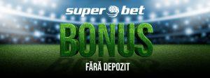 bonus fără depozit Superbet sport
