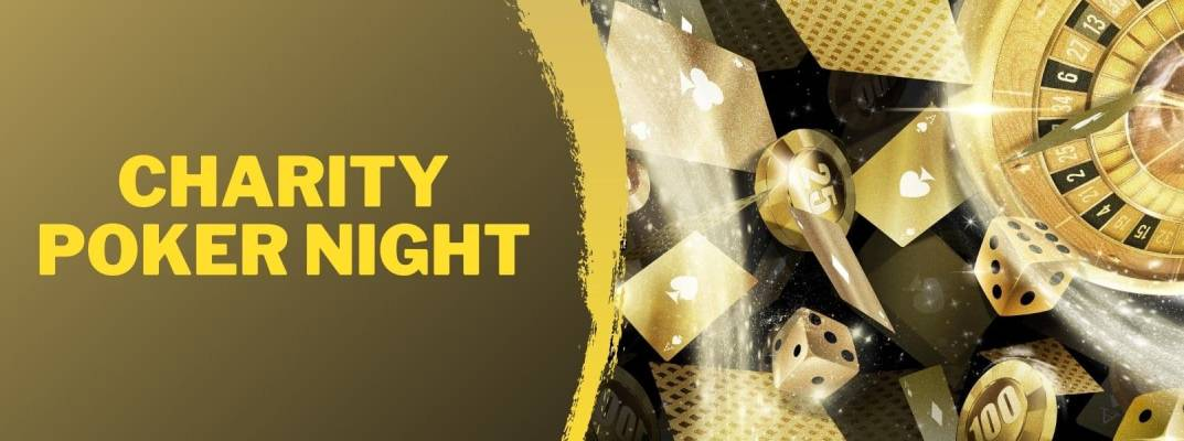 cum a fost la charity poker night