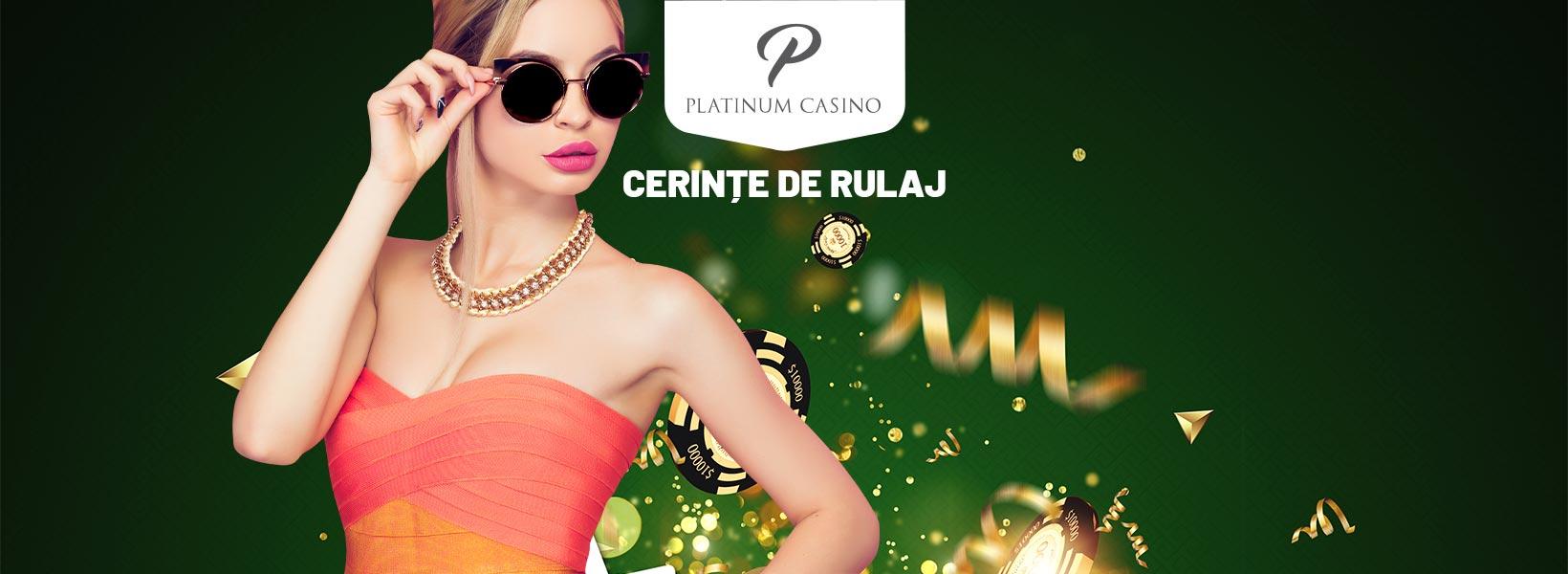 cerințe rulaj platinum casino