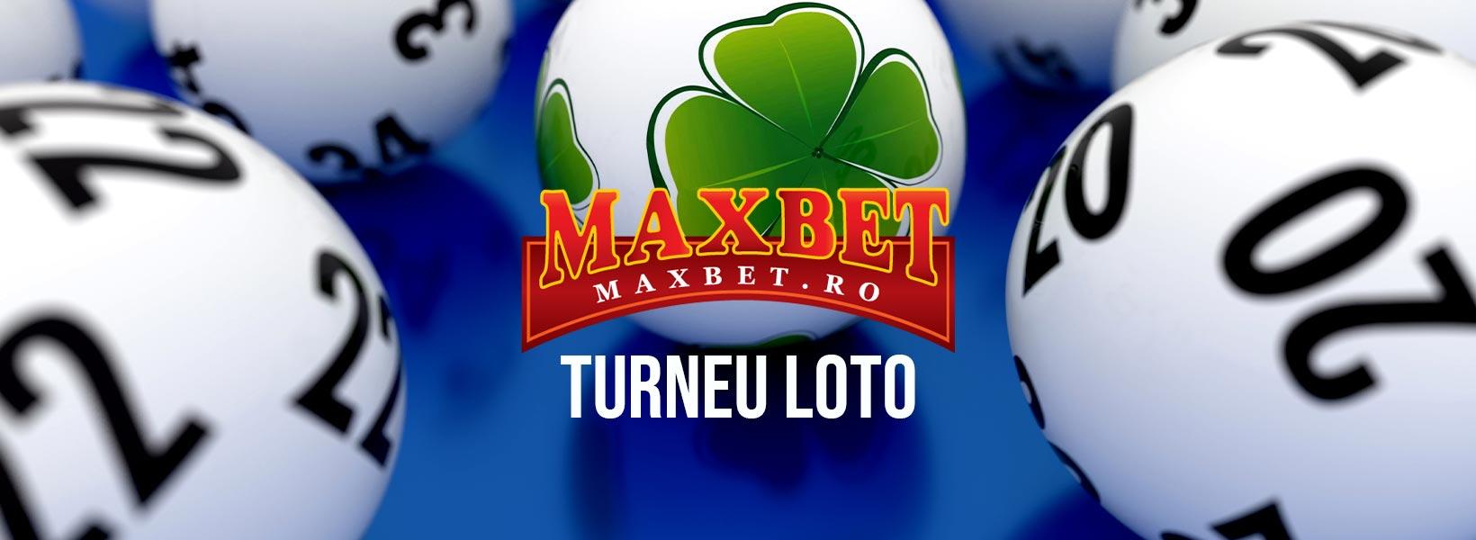turneu maxbet loto