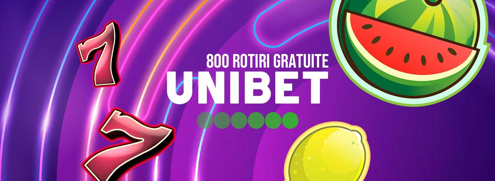 800 rotiri gratuite unibet