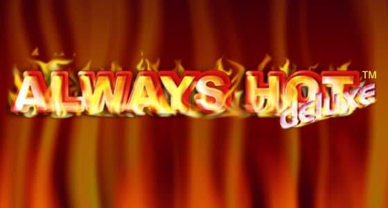 always hot deluxe gratis online